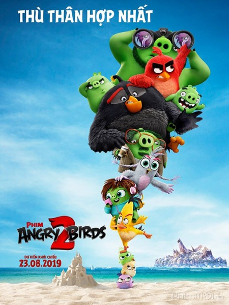 THE ANGRY BIRDS MOVIE 2 ( LỒNG TIẾNG ) (P)